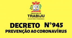 Medidas temporárias de proteção e prevenção ao contágio pelo Novo Coronavírus (COVID-19) no Município de Trabiju